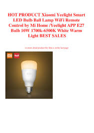 G17 Light Bulb Hot Product Xiaomi Yeelight Smart Led Bulb Ball Lamp Wifi