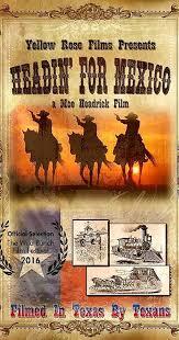 Headin' for Mexico (2015) - IMDb