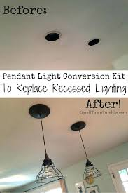 recessed light conversions how to change a recessed light pendant led lights convert home depot fixtures