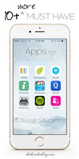 10 More Must Have Apps For College Students A Roundup Of The
