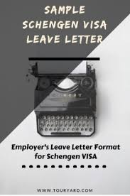 Schengen Visa Leave Letter - Sample Employee Leave/noc Letter Format ...