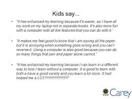 tablets transforming teaching and learning at carey leanne guillon  31 kids say