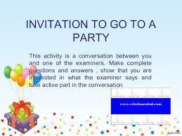 invitation for a party role play invitation to go to a party