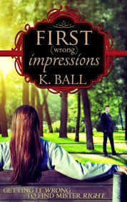 first wrong impressions a modern pride prejudice kindle  first wrong impressions a modern pride prejudice by ball krista