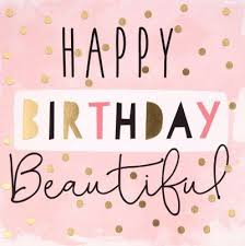 Happy Birthday To A Beautiful Woman Quotes Best of Happy Birthday Quotes Birthday Card 'Beautiful' OMG Quotes