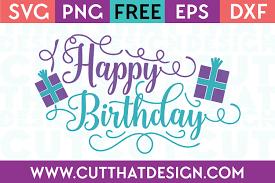 Free Svg Files Birthdays Archives Cut That Design