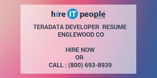 Teradata Developer Resume Englewood CO Hire IT People We Get IT Done Adorable Teradata Resume Sample