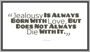 Best Jealous Quotes Jealousy Quotes Envy Quotes The Fresh Quotes 4
