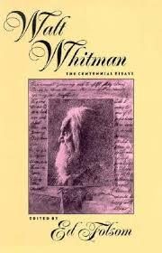 walt whitman the centennial essays by ed folsom 131427