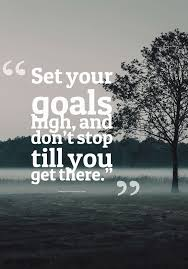 High Quotes Unique Set Your Goals High Word Porn Quotes Love Quotes Life Quotes