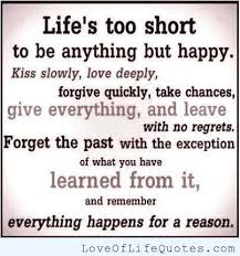 Life's Too Short Quotes Inspiration Life48s Too Short Love Of Life Quotes 48 QuotesNew