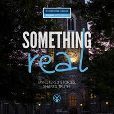 Something Real Podcast