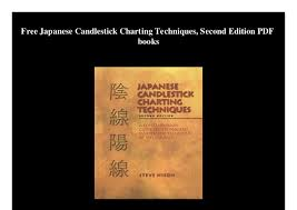 Japanese Candlestick Charting Techniques By Steve Nison Free Japanese Candlestick Charting Techniques Second Edition