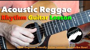 Acoustic Reggae Guitar Lesson How To Play A Reggae Guitar