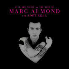 <b>Hits</b> And Pieces - The Best Of <b>Marc Almond</b> And Soft Cell | Discogs