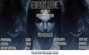 Ghost Love - Chapter 7 - truyện tranh mới nhất.medoctruyen - Ngôn Tình
