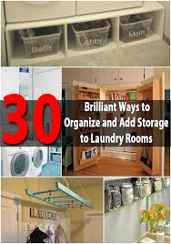 Brilliant small functional laundry room decoration ideas Closet 30 Brilliant Ways To Organize And Add Storage To Laundry Rooms Diy Crafts 30 Brilliant Ways To Organize And Add Storage To Laundry Rooms Diy