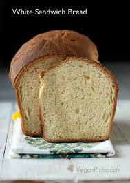 Vegan White Sandwich Bread Recipe Vegan Richa
