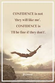 25 Confidence Quotes To Boost Your Self Esteem