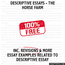 essays the horse farm descriptive essays the horse farm