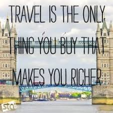 Travel Quotes on Pinterest   Travel, Travel Bugs and Traveling via Relatably.com