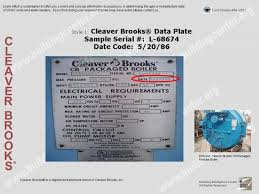 manufacture or age of an cleaver brooks acirc reg boiler building cleaver brooks data plate