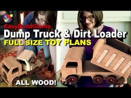 wood toy plans giant dump truck n dirt loader
