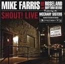 Shout! Live [Bonus CD] album by Mike Farris & The Roseland Rhythm Revue