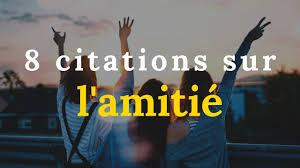 Les 8 Plus Belles Citations Inspirantes Sur Lamitié