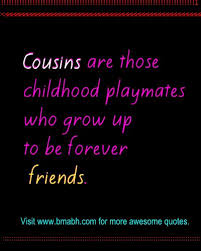 Beautiful Cousin Quotes Best of Quotes About Little Cousins Growing Up 24 Quotes