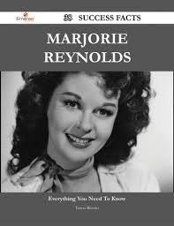 Marjorie Reynolds 38 Success Facts - Everything you need to know about  Marjorie Reynolds eBook by Teresa Rhodes - 9781488593031 | Rakuten Kobo  United States