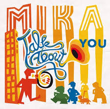 Mika Charts Single Review Mika Talk About You Thomasbleach
