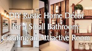 diy rustic home d cor for a small bathroom creating an attractive