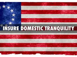 Ensure Domestic Tranquility Preamble Insure Domestic Tranquility Www Topsimages Com