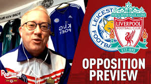 Injuries have made it hard to predict what might happen when liverpool meets leicester city. Prjvtogy830aem