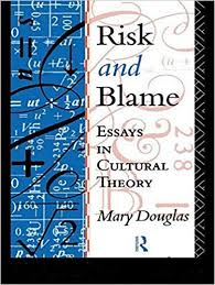 com risk and blame essays in cultural theory  com risk and blame essays in cultural theory 9780415119993 mary douglas books