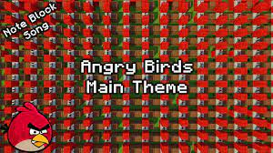Angry Birds Main Theme - Minecraft Note Block Song - YouTube