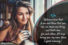 My husband is one of my greatest blessing from god. 101 Sweet Good Morning Messages For Husband