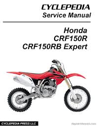 honda crf150r crf150rb expert cyclepedia printed motorcycle honda crf150r crf150rb expert service manual