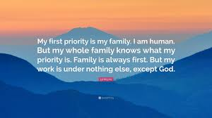 Quotes About Family Vs Work With Lil Wayne Quote My First Priority