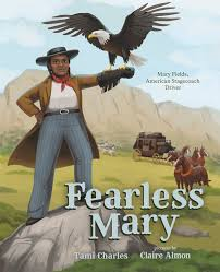 Review: Fearless Mary – Mary Fields American Stagecoach Driver   Here Wee  Read