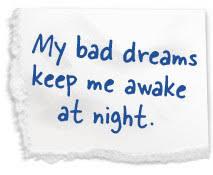 Quotes On Bad Dreams Best Of Bad Dreams Last Night Dreams And Night Pinterest Bad Dreams