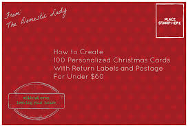 How To Address A Christmas Card How To Create 100 Personalized Christmas Cards For Under 60