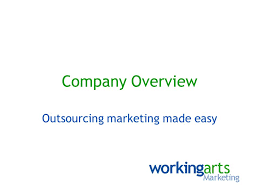 Company Overview Slides Company Overview Outsourcing Marketing Made Easy Ppt Download