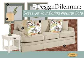 DesignDilemma Dress Up Your Boring Neutral Sofa Turner Furniture Blog