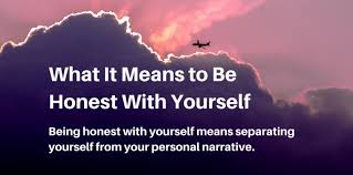 what it means to be honest yourself the meaningful life center honest yourself