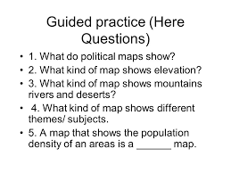 political, physical, topographic and thematic maps ppt download What Do Political Maps Show 12 guided practice (here questions) 1 what do political maps show? what do political maps show us