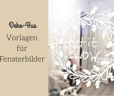 List Of Pinterest Fensterdeko Weihnachten Vorlagen Pictures
