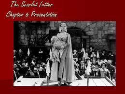 The Scarlet Letter Chapter 6 Presentation
