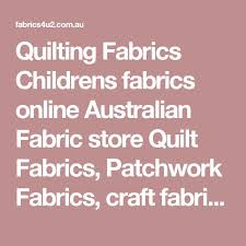 Quilting Fabrics Childrens fabrics online Australian Fabric store ... & Quilting Fabrics Childrens fabrics online Australian Fabric store Quilt  Fabrics, Patchwork Fabrics, craft fabrics, Quilt fabrics on the Gold coast,… Adamdwight.com